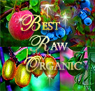 Best Raw Organic - Raw Food, Organic Gardening, Healthy Natural Organic Living