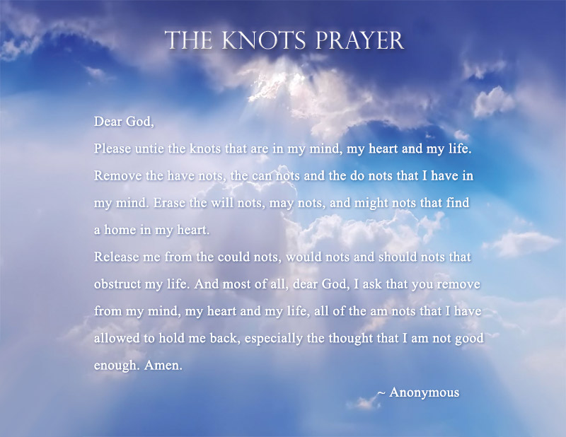Knots Poem and Prayer - The &quot;Nots&quot; Prayer