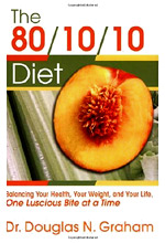 Doug Graham's 80-10-10 Book - Fruitarian and Vegetarian Diet